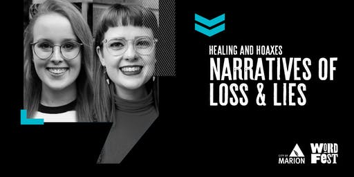 Healing and Hoaxes: Narratives of Loss and Lies at WordFest
