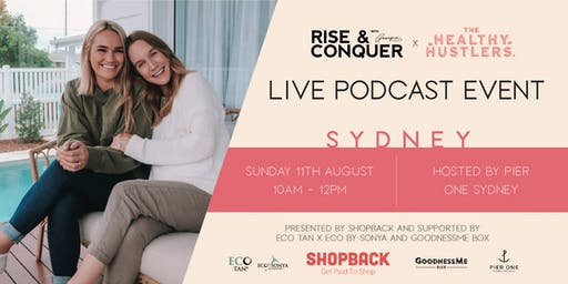 SYDNEY: Rise and Conquer x The Healthy Hustlers Live Podcast Event