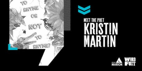 Meet the Poet: Kristin Martin 'To Rhyme or not to Rhyme' at WordFest tickets