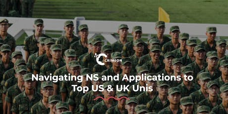 Navigating National Service and Applications to Top US & UK Unis | SG tickets