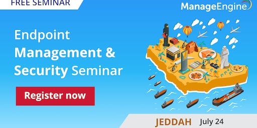 Endpoint Management and Security Seminar, Jeddah