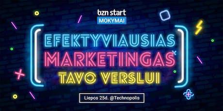 """MOKYMAI. ,,Efektyviausias marketingas tavo verslui"""" tickets"""