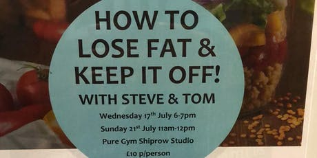 How to lose fat and keep it off tickets