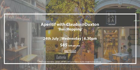 Aperitif @Duxton - A New Bar Hopping Expereince! tickets