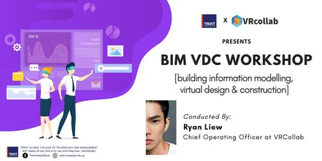 BIM VDC Workshop @ Trent Global tickets