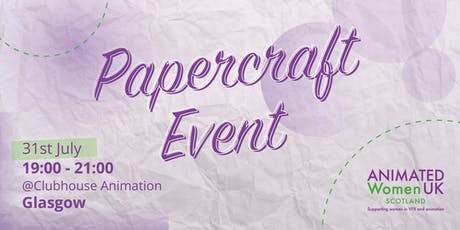 Animated Women UK Papercraft Evening tickets