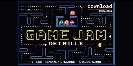 Game Jam dei MIlle @Download Innovation 2019 biglietti