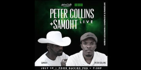 Peter Collins x Samoht Live tickets