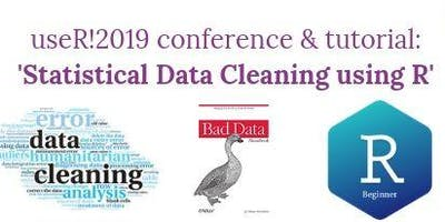 useR!2019 conference & tutorial: 'Statistical Data Cleaning using R'