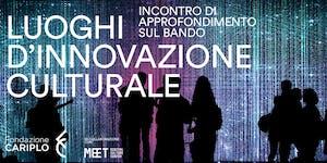 Luoghi di innovazione culturale: incontro di...