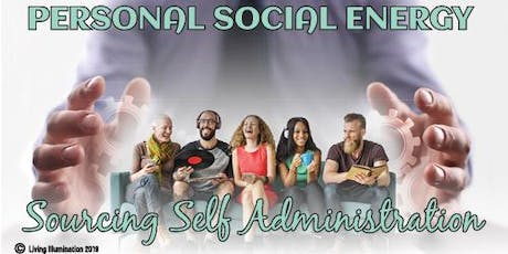 Personal Social Energy Sourcing Self Administration – Melbourne! tickets
