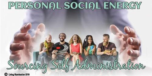 Personal Social Energy Sourcing Self Administration – Melbourne!