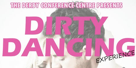 Dirty Dancing Experience tickets