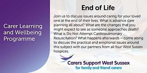 Carer Workshop:  End of Life - Littlehampton