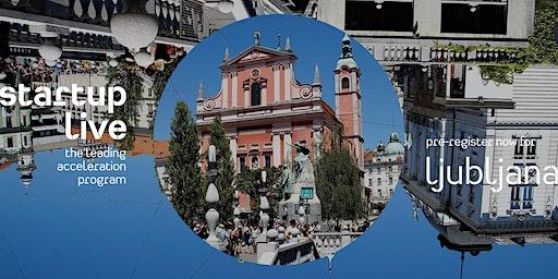 Startup Live Ljubljana — boost your startup