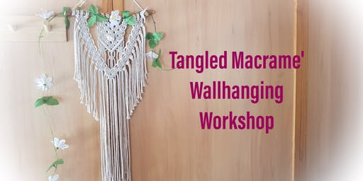 Tangled Macrame' Wall Hanging Workshop Rockingham