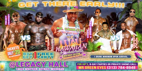THE LUAU..Buy 1 Get 1 Free Party Bachelorette, Birthday Edition tickets