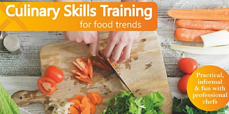 Culinary Skills For Food Trends Wednesday 25th June 2020 for 4 weeks tickets