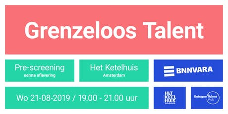 Pre-screening: Grenzeloos Talent tickets