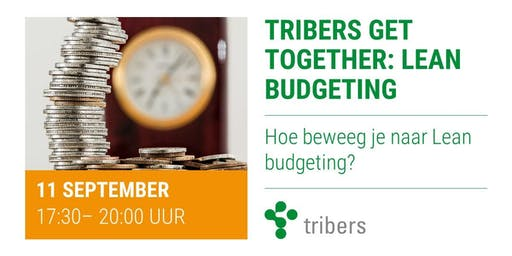 Tribers Get Together: Lean Budgeting