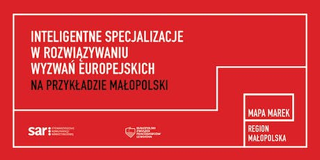 "Conference ""Smart specialisation from Malopolska region (Poland)"" tickets"