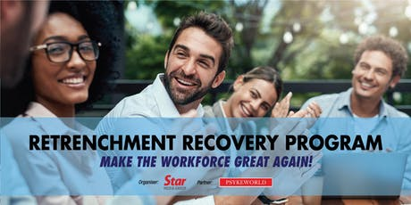 Retrenchment Recovery Program: Make The Workforce Great Again! tickets