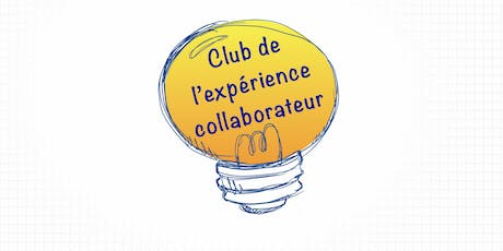 Club de l'Expérience Collaborateur tickets