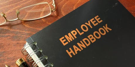 3-Hour Virtual Seminar on Updating Your Employee Handbook to Comply With New Laws in 2019 Live Webinar tickets
