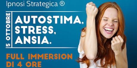 FULL IMMERSION: AUTOSTIMA, STRESS, ANSIA A CURA DEL DOTT. MANUEL MAURI biglietti