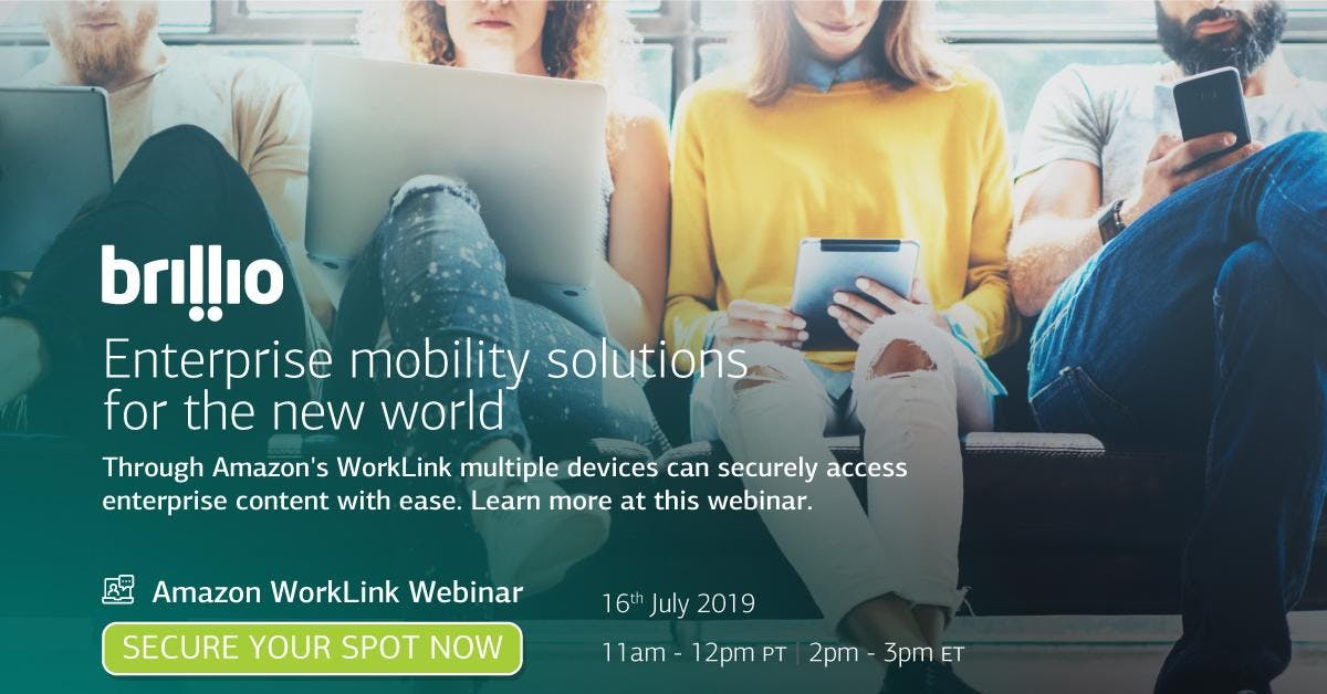 Webinar: Reshaping enterprise mobility & workspaces with Amazon WorkLink