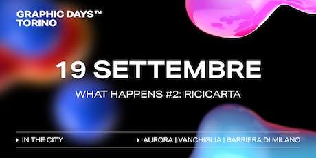 Graphic Days Torino: in the city | what happens #2: RiciCarta biglietti