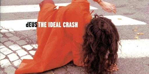 dEUS plays 'The Ideal Crash' - tweede show