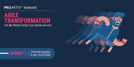 Agile Transformation: Orientierung  in der VUCA-Welt Tickets