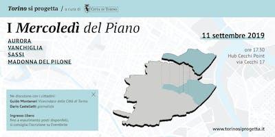 I Mercoledì del Piano - Aurora | Vanchiglia Sassi | Madonna del Pilone