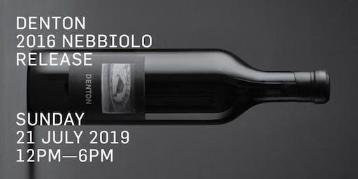 Denton Nebbiolo Release 2016