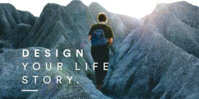 (Introduction) Learn How to Design Your Life Story for Students