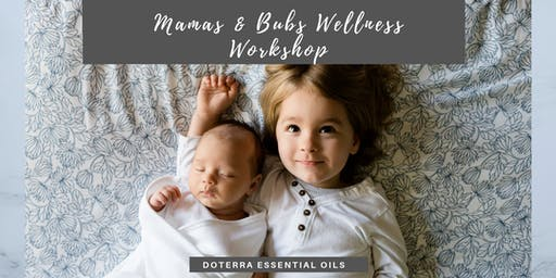 Mamas & Bubs Wellness Workshop