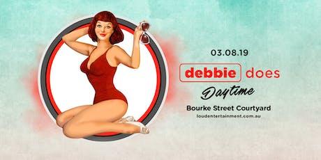 Debbie Does Daytime tickets