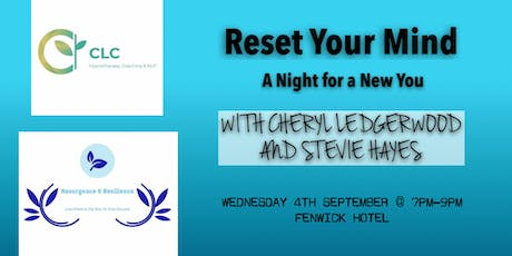 Reset Your Mind: A Night to a New You tickets