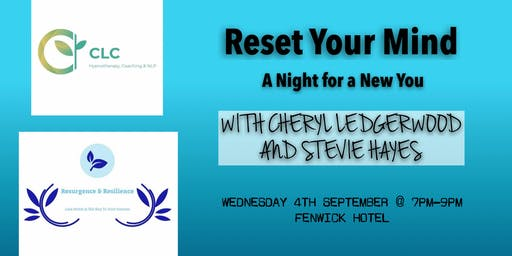 Reset Your Mind: A Night to a New You