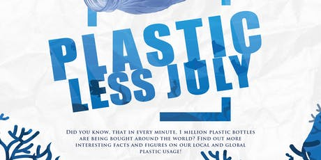 PLASTIC-LESS JULY EXHIBITION tickets