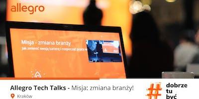 Allegro Tech Talks - Misja: zmiana branży! Kraków