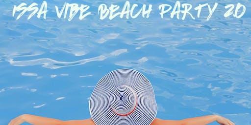 Issa Vibe Beach Party 2.0