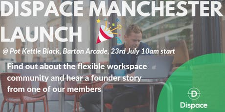 Dispace Launch - Bringing the Future of Work to Manchester tickets