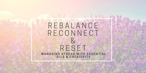 An Evening to Rebalance, Reconnect & Reset