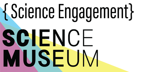 Science Museum hosts: Science Engagement Workshop tickets