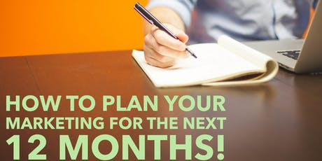 How to plan your marketing for the next 12 months! tickets