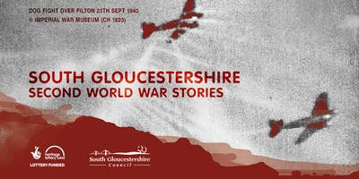 South Gloucestershire Second World War Stories Film Screening