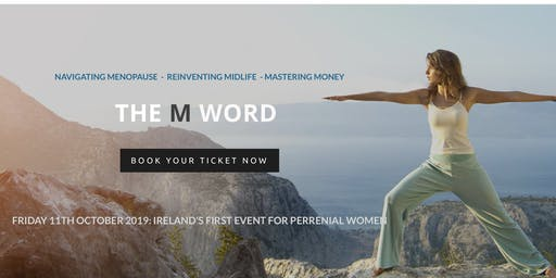 The M Word Event - Everything Menopause