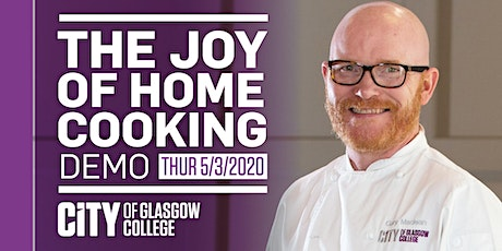 The Joy Of Home Cooking Demo with Gary Maclean tickets